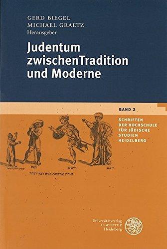 9783825312664: Judentum zwischen Tradition und Moderne (Schriften der Hochschule f�r J�dische Studien Heidelberg)