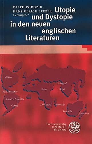 Utopie und Dystopie in den neuen englischen Literaturen: Ralph Pordzik