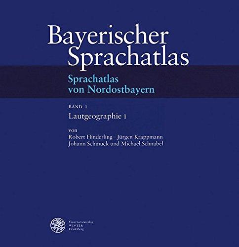 Bayerischer Sprachatlas / Regionalteil 4: Sprachatlas von Nordostbayern (SNOB). / ...