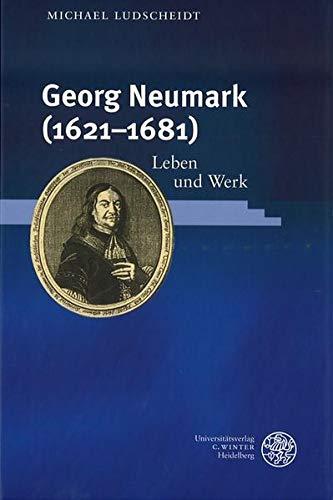 Georg Neumark (1612-1681): Michael Ludscheidt