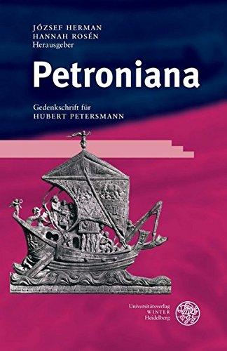 Petroniana: Gedenkschrift Fuer Hubert Petersmann (Bibliothek Der: Hannah Rosen (Editor),