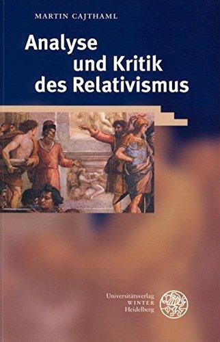 9783825315788: Analyse und Kritik des Relativismus