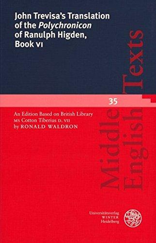 9783825315870: 6: John Trevisa's Translation of the 'Polychronicon' of Ranulph Higden, Book VI (Middle English Texts)