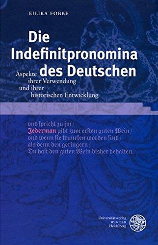 Die Indefinitpronomina des Deutschen: Eilika Fobbe