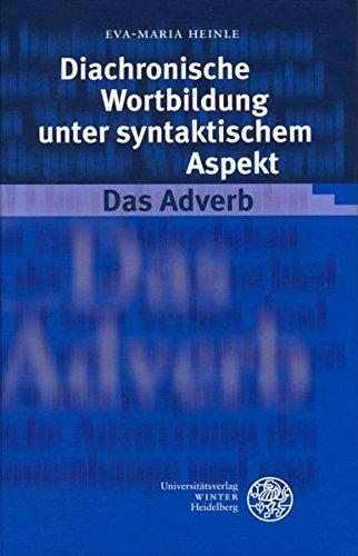 9783825316549: Diachronische Wortbildung unter syntaktischem Aspekt. Das Adverb