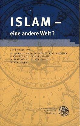 9783825320027: Islam - eine andere Welt?