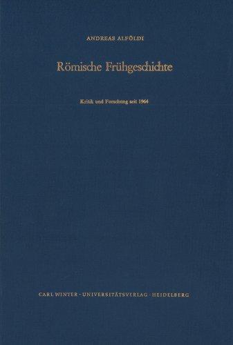 9783825322762: Romische Fruehgeschichte: Kritik Und Forschung Seit 1964 (Bibliothek Der Klassischen Altertumswissenschaften, Neue Folge, 1. Reihe)