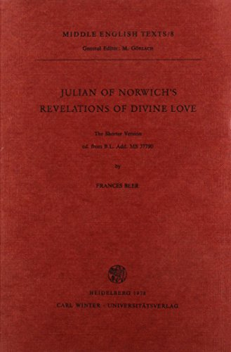 9783825326920: Julian of Norwich's 'Revelations of Divine Love': The Shorter Version ed. from B L Add. MS 37790 (Middle English Texts)