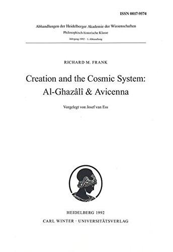 Creation and the cosmic system : Al-Ghazali & Avicenna: Frank, Richard M