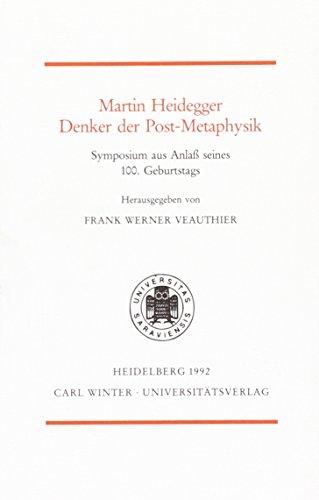 Martin Heidegger - Denker der Post-Metaphysik.