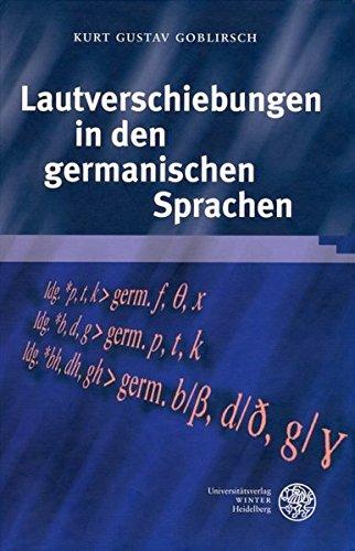 Lautverschiebungen in den germanischen Sprachen: Kurt Gustav Goblirsch