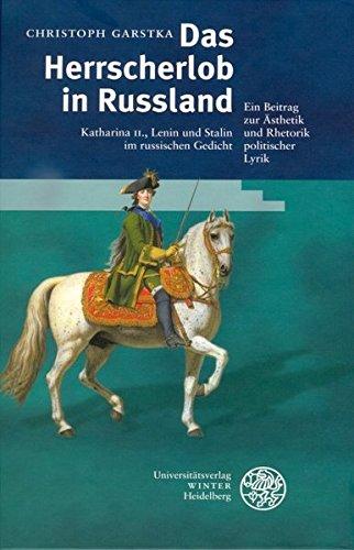 Das Herrscherlob in Rußland: Christoph Garstka