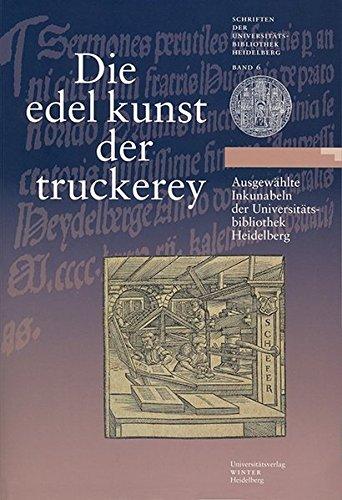 9783825350598: Die 'edel kunst der truckerey'
