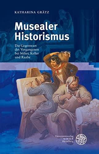 Musealer Historismus: Katharina Grätz