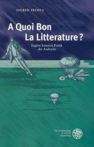 A Quoi Bon La Litterature?': Sigrid Irimia