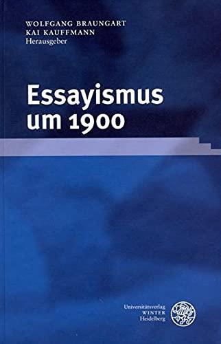 Essayismus um 1900: Wolfgang Braungart