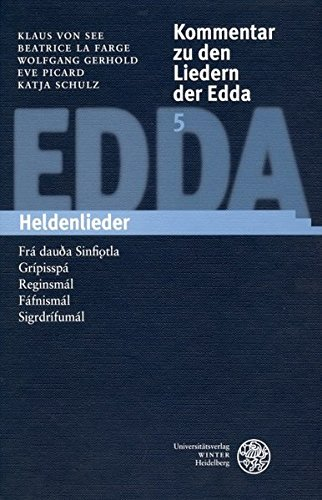 Kommentar zu den Liedern der Edda 5: Klaus von See