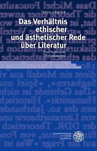 Das Verhältnis ethischer und ästhetischer Rede über Literatur: Anja Gerigk