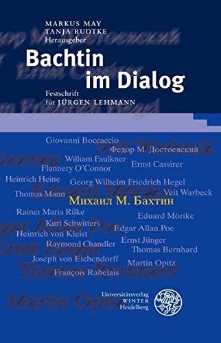 Bachtin im Dialog: Markus May