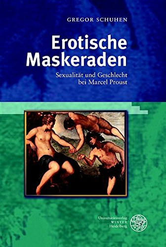 9783825353186: Erotische Maskeraden: Sexualität und Geschlecht bei Marcel Proust