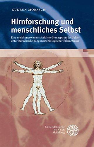 Hirnforschung und menschliches Selbst: Gudrun Morasch