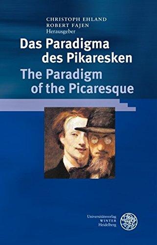 Das Paradigma des Pikaresken / The Paradigm of the Picaresque - Christoph Ehland