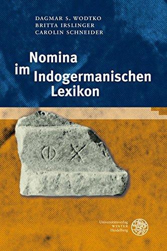9783825353599: Nomina Im Indogermanischen Lexikon (Indogermanische Bibliothek. 2. Reihe: Worterbucher) (German Edition)