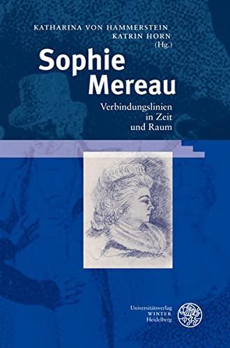 9783825353841: Sophie Mereau: Verbindungslinien in Zeit und Raum