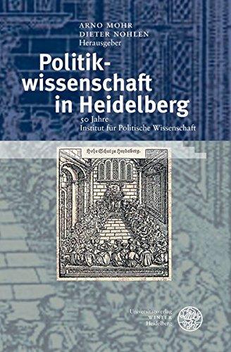 9783825354527: Politikwissenschaft in Heidelberg: 50 Jahre Institut für Politische Wissenschaft
