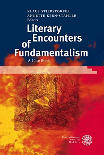 Literary Encounters of Fundamentalism: Klaus Stierstorfer