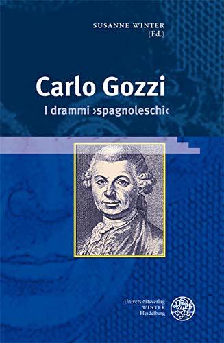 9783825354633: Carlo Gozzi: I drammi ,spagnoleschi'