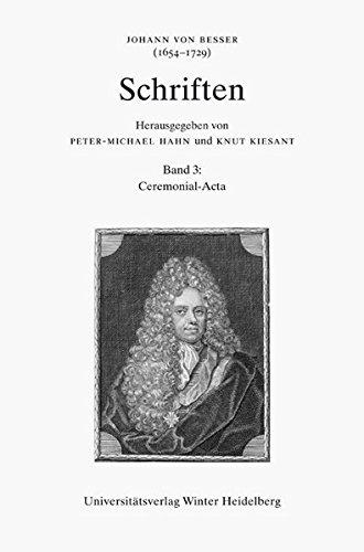 Schriften 3: Johann von Besser