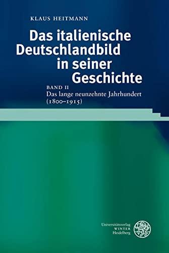 Das italienische Deutschlandbild in seiner Geschichte: Klaus Heitmann