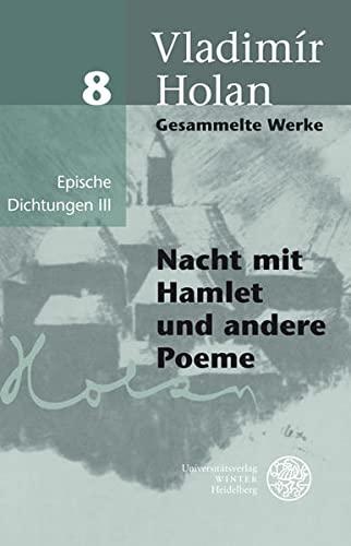 Epische Dichtungen III: Nacht mit Hamlet und andere Poeme