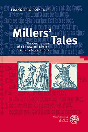 9783825355456: Millers' Tales. The Construction of a Professional Identity in Early Modern Texts