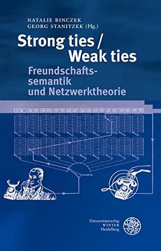 Strong ties / Weak ties: Natalie Binczek