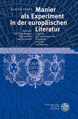 Manier als Experiment in der europäischen Literatur: Ulrich Ernst