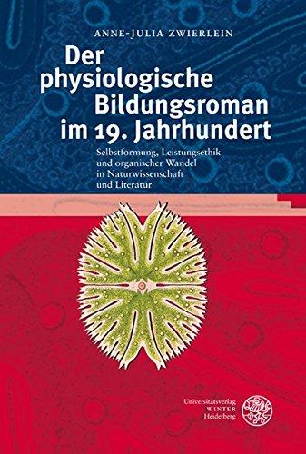 Der physiologische Bildungsroman im 19. Jahrhundert: Anne-Julia Zwierlein