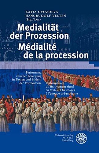 9783825356026: Prozession und Medien/La procession et les media: Texte und Bilder ritueller Bewegung in der Vormoderne/Discours et images pr�-modernes du mouvement rituel