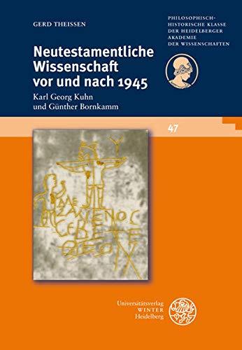 9783825356309: Neutestamentliche Wissenschaft vor und nach 1945: Karl Georg Kuhn und G�nther Bornkamm