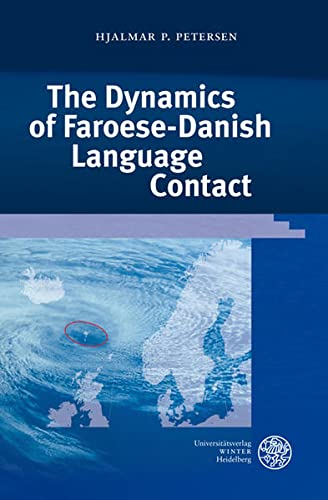 The Dynamics of Faroese-Danish Language Contact.