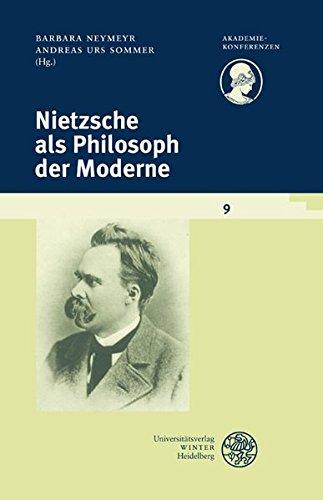 9783825358129: Nietzsche Als Philosoph Der Moderne (Akademiekonferenzen) (German Edition)