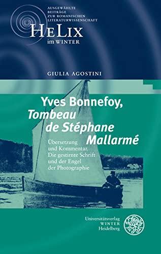 9783825358495: Yves Bonnefoy, ,Tombeau de Stéphane Mallarmé'