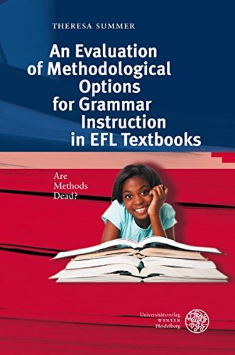 9783825359577: An Evaluation of Methodological Options for Grammar Instruction in EFL Textbooks: Are Methods Dead? (Anglistische Forschungen)
