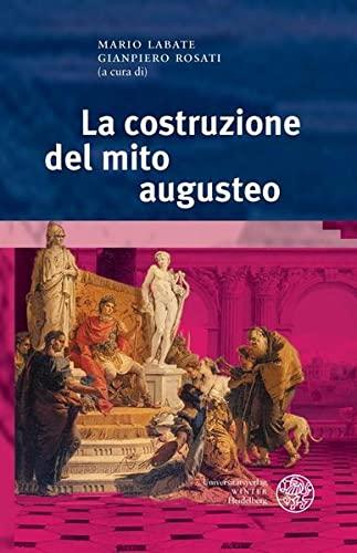 9783825361136: La costruzione del mito augusteo