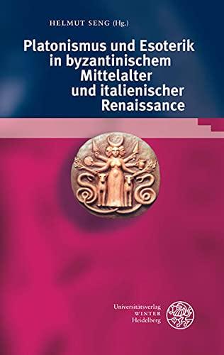 9783825361372: Bibliotheca Chaldaica 03. Platonismus und Esoterik in byzantinischem Mittelalter und italienischer Renaissance