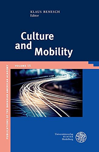 9783825362355: Culture and Mobility (Publikationen Der Bayerischen Amerika-Akademie / Publications of the Bavarian American Academy)