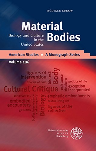 Material Bodies: Biology and Culture in the United States (Hardback): Rudiger Kunow