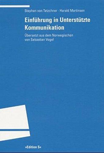 Einführung in Unterstützte Kommunikation: Tetzchner, Stephen von,
