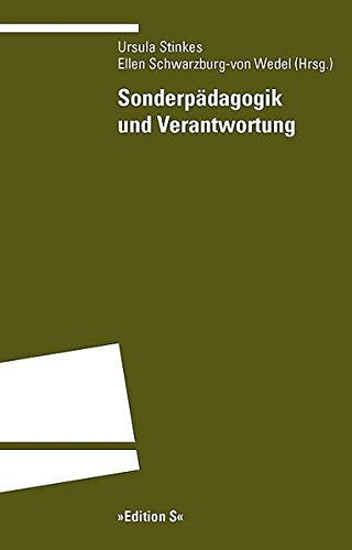 Sonderpädagogik und Verantwortung - Ursula Stinkes